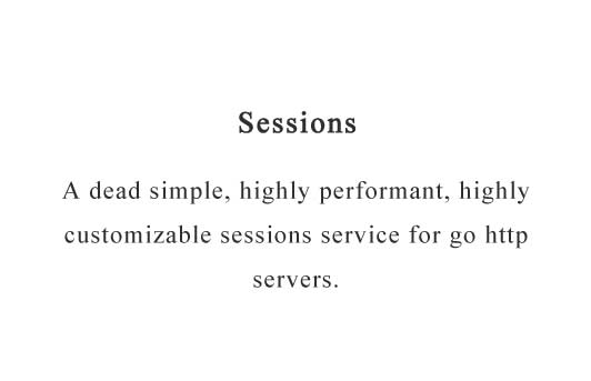 Highly customizable sessions middleware for go http servers